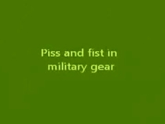Piss and fist in military gear