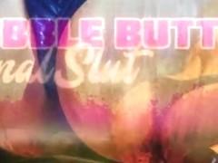 Bubb le butt an alslut 2